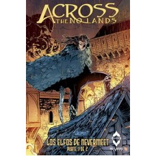 Across the no lands - Los elfos de Nevermeet 01